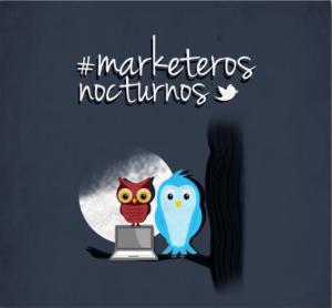 #MarketerosNocturnos